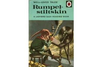 Well-Loved Tales - Rumpelstiltskin