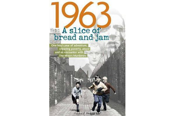 1963 - A Slice of Bread and Jam
