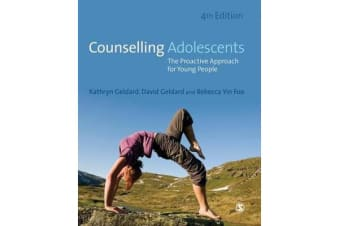 Counselling Adolescents - The Proactive Approach for Young People