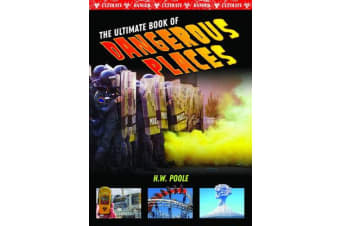 Ultimate Book of Dangerous Places
