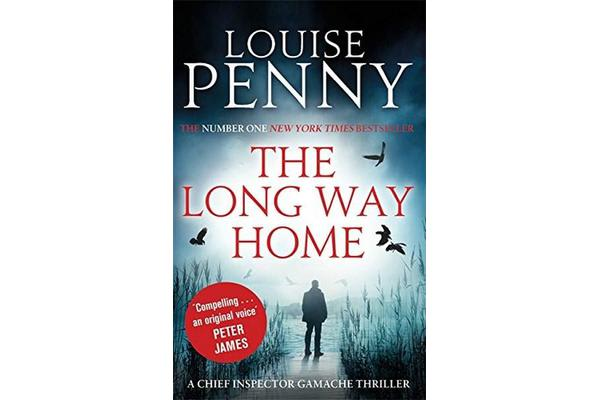 The Long Way Home - A Chief Inspector Gamache Mystery, Book 10