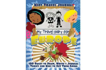 Kids Travel Journal - My Travel Diary for Europe
