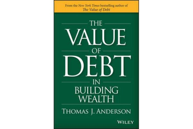 The Value of Debt in Building Wealth - Creating Your Glide Path to a Healthy Financial L.I.F.E.