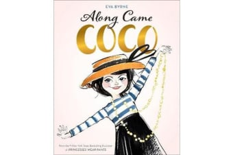 Along Came Coco:A Story About Coco Chanel - A Story About Coco Chanel