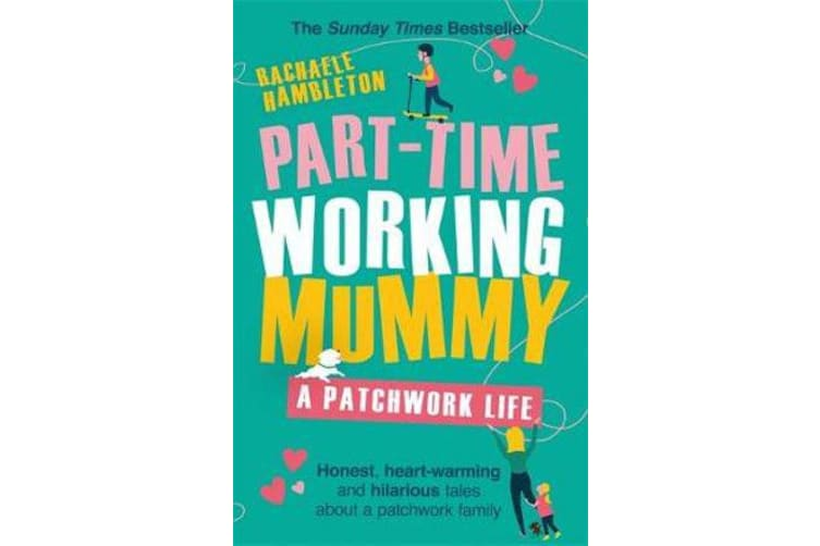Part-Time Working Mummy - A Patchwork Life