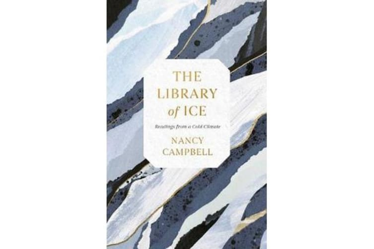 The Library of Ice - Readings from a Cold Climate
