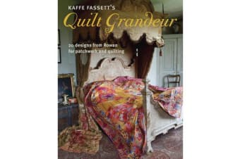 Kaffe Fassett's Quilt Grandeur - 20 Designs from Rowan for Patchwork and Quilting