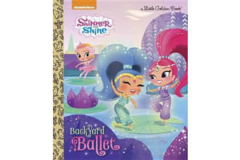 Backyard Ballet (Shimmer and Shine)