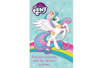 My Little Pony - Princess Celestia and the Waves