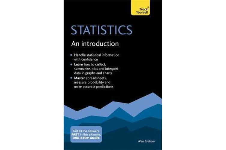 Statistics: An Introduction: Teach Yourself - The Easy Way to Learn Stats