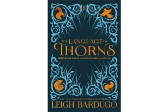 The Language of Thorns - Midnight Tales and Dangerous Magic