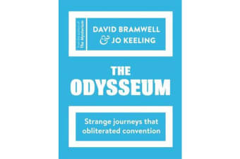 The Odysseum - Strange journeys that obliterated convention
