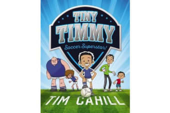 Tiny Timmy #1 - Soccer Superstar!