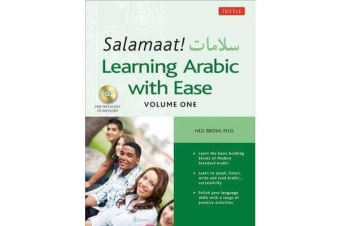 Salamaat! Learning Arabic with Ease: Includes MP3 Audio Files - Learn the Basic Building Blocks of Modern Standard Arabic
