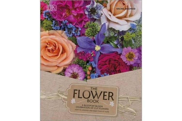 The Flower Book - Natural Flower Arrangements for Your Home