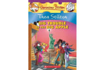 Thea Stilton - Big Trouble in the Big Apple