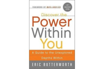 Discover the Power Within You - A Guide to the Unexplored Depths Within