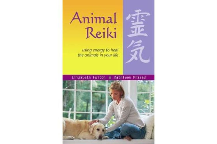 Animal Reiki - Using Energy to Heal the Animals in Your Life