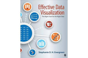 Effective Data Visualization - The Right Chart for the Right Data