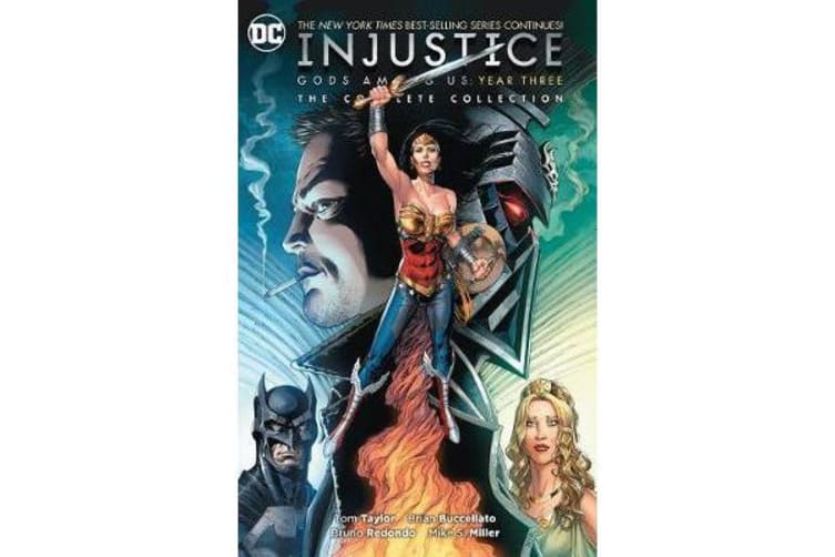 Injustice: The Complete Collection - Gods Among Us Year Three