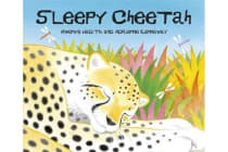African Animal Tales - Sleepy Cheetah