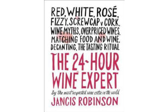 The 24-Hour Wine Expert