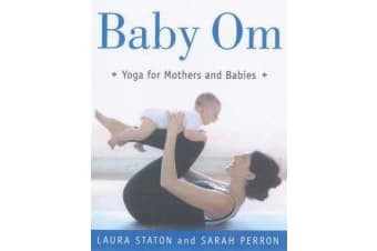 Baby Om - Yoga for Mothers and Babies