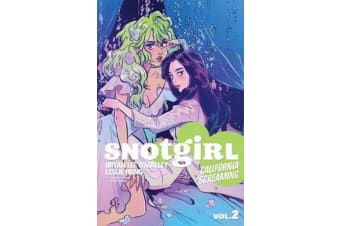 Snotgirl Volume 2 - California Screaming