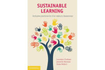 Sustainable Learning - Inclusive Practices for 21st Century Classrooms