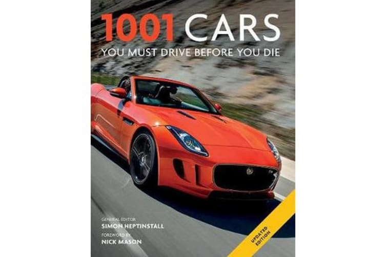 1001 Cars You Must Drive Before You Die