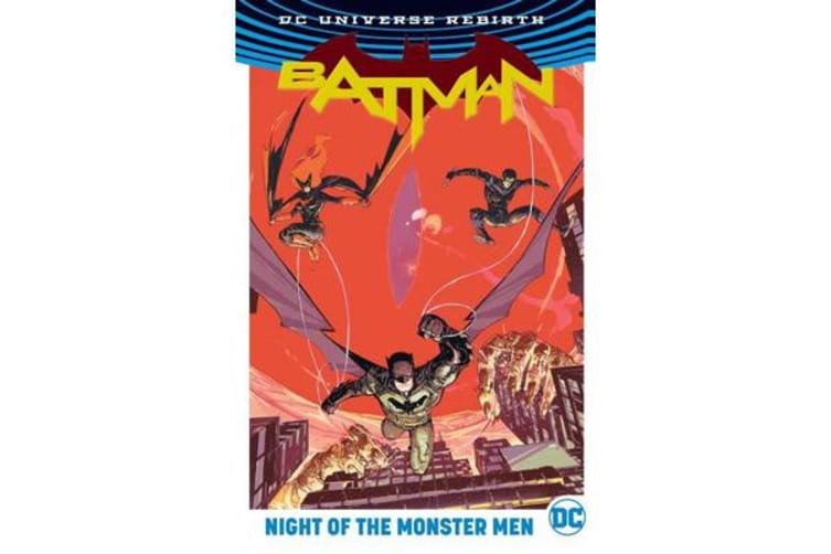 Batman Night Of The Monster Men (Rebirth)