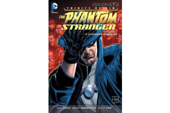 Trinity Of Sin The Phantom Stranger Vol. 1 A Stranger AmongUs (The New 52)