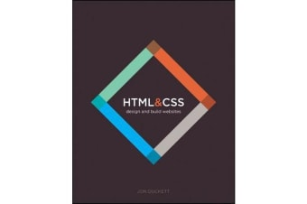 HTML and CSS - Design and Build Websites