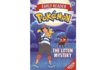 The Official Pokemon Early Reader: The Litten Mystery - Book 6