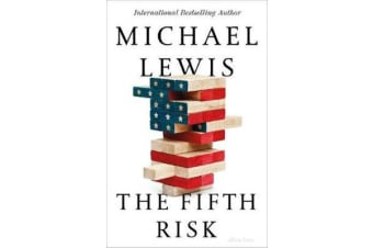 The Fifth Risk - Undoing Democracy