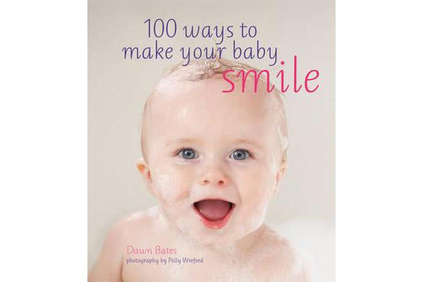 Image of 100 Ways to Make Your Baby Smile