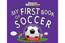 My First Book of Soccer - A Rookie Book: Mostly Everything Explained About the Game