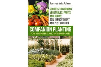Companion Planting for Beginners and Intermediates