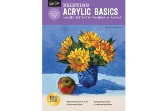 Painting: Acrylic Basics - Master the art of painting in acrylic