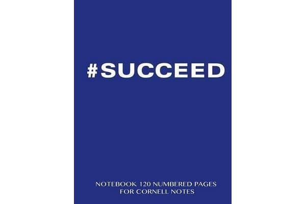 """#Succeed Notebook 120 Numbered Pages for Cornell Notes - Notebook for Cornell Notes with Blue Cover - 8.5""""x11"""" Ideal for Studying, Includes Guide to Effective Studying and Learning"""