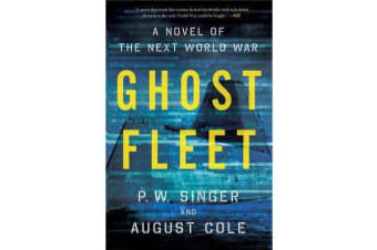 Ghost Fleet - A Novel of the Next World War