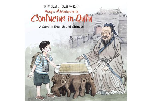 Ming's Adventure with Confucius in Qufu - A Story in English and Chinese
