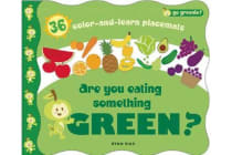 Are You Eating Something Green? - Mealtime Placemats Featuring Greenie