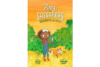 Grumplets and Pests - Zoey and Sassafras #7