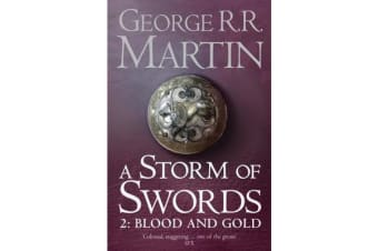 A Storm of Swords - Part 2 Blood and Gold (Reissue)