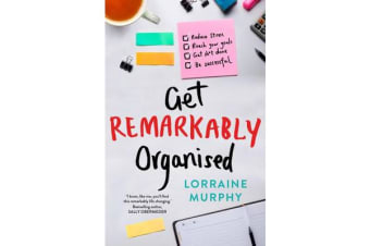 Get Remarkably Organised