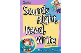 Sounds Right, Read, Write New South Wales Kinder - New South Wales Kinder