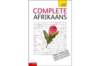 Complete Afrikaans Beginner to Intermediate Book and Audio Course - Learn to read, write, speak and understand a new language with Teach Yourself