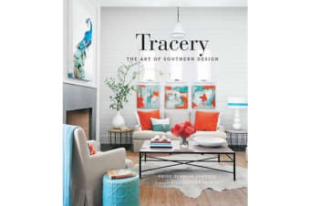 Tracery: Paige Sumblin Schnell and the Art of Southern Design - Paige Sumblin Schnell and the Art of Design