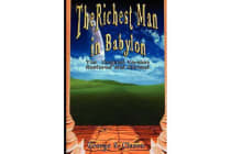The Richest Man in Babylon - The Original Version, Restored and Revised